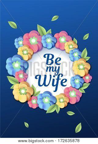 Wedding floral wreath template Wedding invitation card Be my wife
