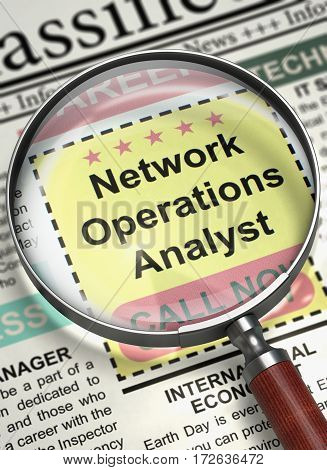 Network Operations Analyst - Jobs in Newspaper. Network Operations Analyst - Close View Of A Classifieds Through Loupe. Hiring Concept. Selective focus. 3D Rendering.