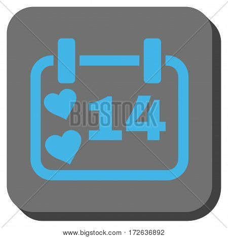 Valentine Calendar Day interface toolbar icon. Vector pictograph style is a flat symbol in a rounded square button light blue and gray colors.