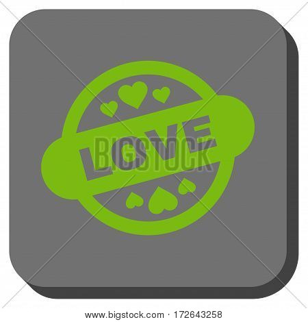 Love Stamp Seal interface button. Vector pictogram style is a flat symbol centered in a rounded square button light green and gray colors.