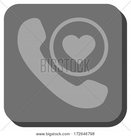 Love Phone Call interface toolbar button. Vector pictograph style is a flat symbol on a rounded square button light gray and gray colors.