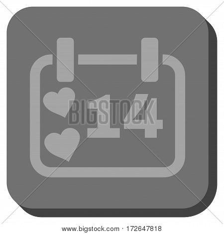 Valentine Calendar Day interface toolbar icon. Vector pictogram style is a flat symbol in a rounded square button light gray and gray colors.