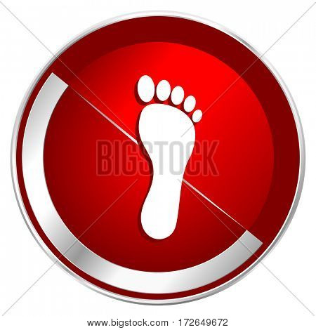 Foot red web icon. Metal shine silver chrome border round button isolated on white background. Circle modern design abstract sign for smartphone applications.