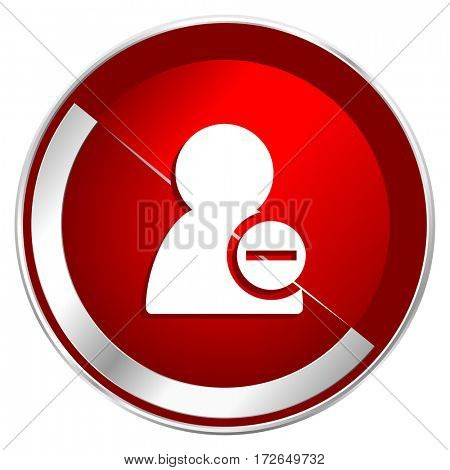 Remove contact red web icon. Metal shine silver chrome border round button isolated on white background. Circle modern design abstract sign for smartphone applications.
