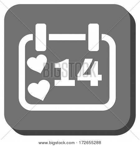 Valentine Calendar Day rounded button. Vector pictograph style is a flat symbol centered in a rounded square button white and gray colors.