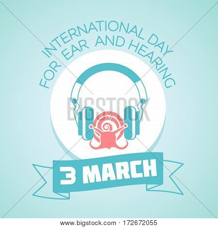3 March Day For Ear And Hearing