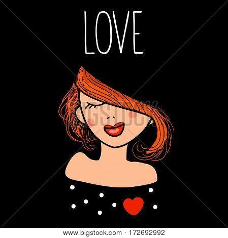 Vector illustration of a fashion beautiful redhead girl in love. Hand drawn card with enamored woman and text love