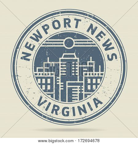 Grunge rubber stamp or label with text Newport News Virginia written inside vector illustration