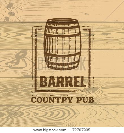 Old Barrel Creative Vector Sign. Stamp Design Element Concept On Grunge Distressed Background.