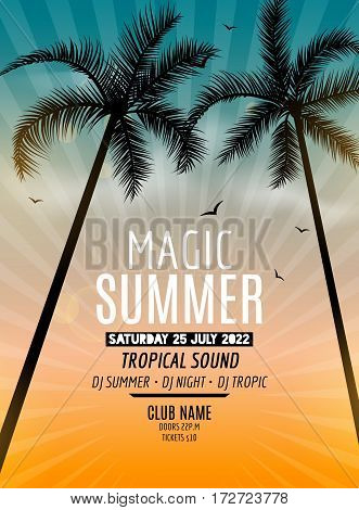 Magic Summer Beach Party. Magic Summer vacation and travel. Tropical poster colorful background and palm exotic island. Music summer party festival. DJ template
