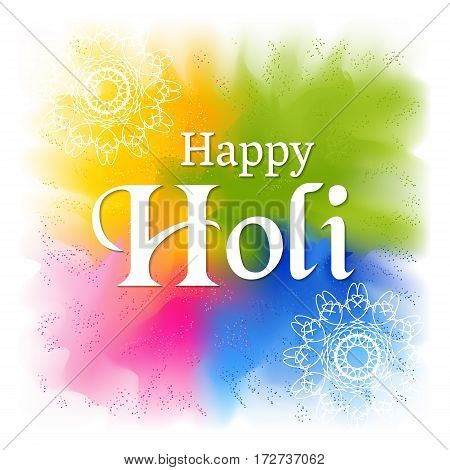 Abstract colorful vector background. Holi festival of spring and bright colors in India. Sample greeting text. Usable for design greeting card, banner, invitation, poster.