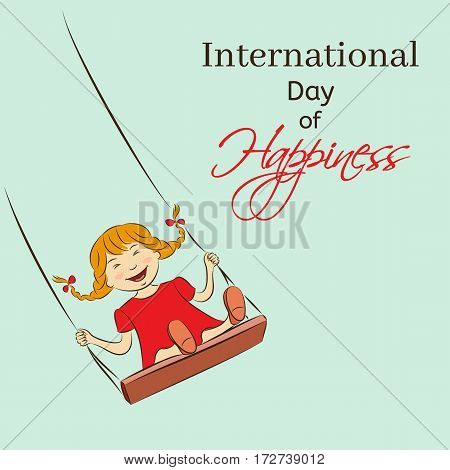 International Day of Happiness vector illustration. Laughing girl riding on a swing. You can insert your own text. Usable for design greeting card, banner, invitation, poster.