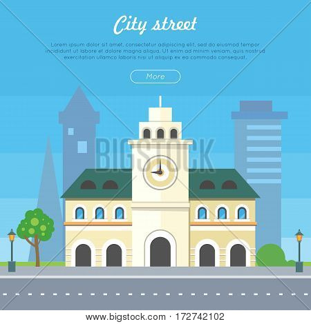 City street banner. City hall with clock on tower, skyscrapers on background flat vector illustration. European architecture, historic district concept. For travel company, tourist attraction web page