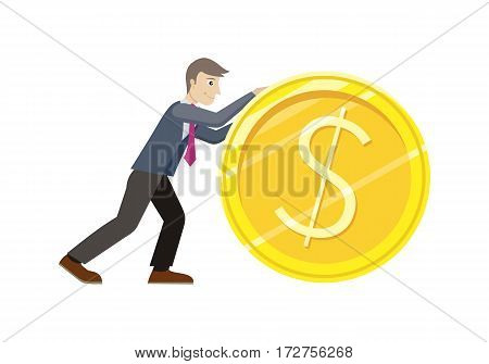 Investment concept flat style vector. Smiling businessman rolls giant gold dollar coin. Increasing capital and profits. Income, investing, loan, savings, wages illustration for business concepts.