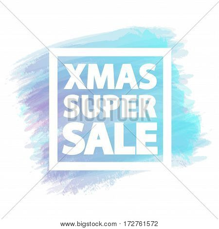 Merry Christmas super sale banner for stocks such as black friday sale, promotion, special offer, advertisement, hot price and discount poster watercolor brush strokes shapes with frame -stock vector