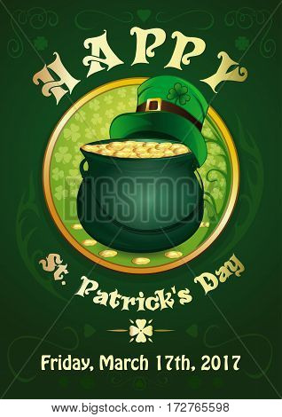 Green background with the symbols of St. Patrick's Day. Pot with gold coins and green leprechaun hat. Happy St. Patrick's Day. 17 March. Invitation Poster. Vector illustration