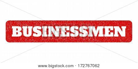 Red rubber seal stamp with Businessmen text hole. Vector message inside rounded rectangular banner. Grunge design and scratched texture for watermark labels. Scratched sign.