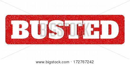 Red rubber seal stamp with Busted text hole. Vector message inside rounded rectangular shape. Grunge design and dirty texture for watermark labels. Scratched sign.