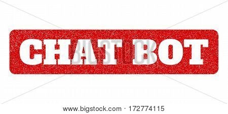 Red rubber seal stamp with Chat Bot text hole. Vector message inside rounded rectangular banner. Grunge design and scratched texture for watermark labels. Scratched sign.