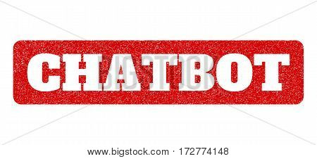 Red rubber seal stamp with Chatbot text hole. Vector message inside rounded rectangular shape. Grunge design and dirty texture for watermark labels. Scratched emblem.