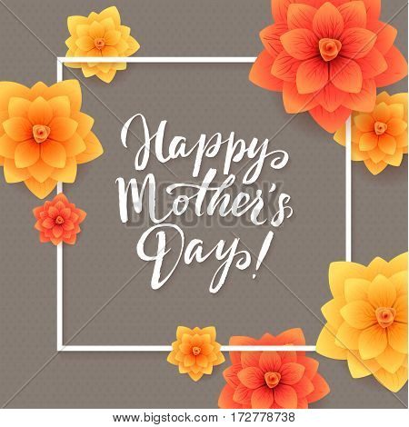 Happy Mothers Day Floral Greeting Card. Beautiful blooming paper flowers.