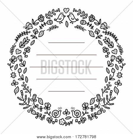 Black and white floral frame for your text. Cute flowers, birds, insects arranged in a shape of the wreath perfect for wedding invitations and birthday cards