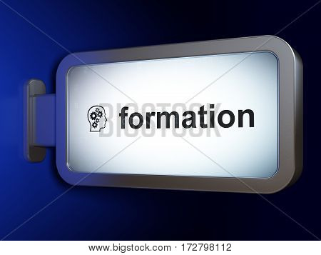 Education concept: Formation and Head With Gears on advertising billboard background, 3D rendering