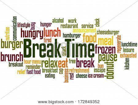 Break Time, Word Cloud Concept 7