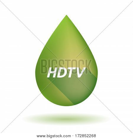 Isolated Olive Oil Drop With    The Text Hdtv