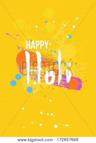 Creative Flyer, Banner or Pamphlet design for Indian Festival of Colours, Happy Holi celebration. Dirty artistic elements