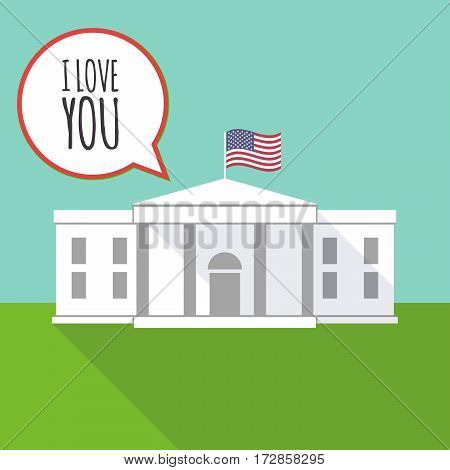 The White House With    The Text I Love You