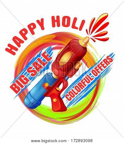 Happy Holi. Big Sale. Colorful offers. Best Holi pichkari guns gulaal for annual festival of color and spring Holi. Vector illustration