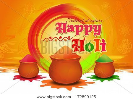 Pots with Colorful gulaal (powder color) for festival of colors Happy Holi. Happy Holi greeting card. Vector illustration