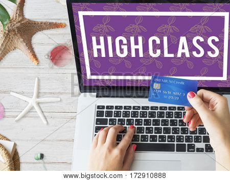 High Class Luxury Premier Special Exclusive