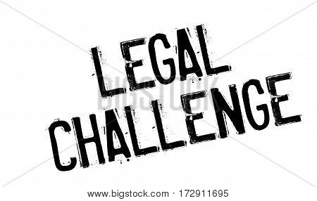 Legal Challenge rubber stamp. Grunge design with dust scratches. Effects can be easily removed for a clean, crisp look. Color is easily changed.