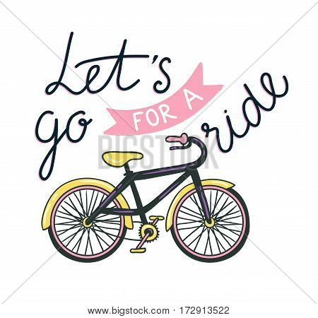 Vector hand drawn illustration with bicycle and stylish phrase