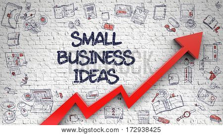 Small Business Ideas - Modern Line Style Illustration with Doodle Elements. Small Business Ideas Inscription on Line Style Illustration. with Red Arrow and Doodle Icons Around.