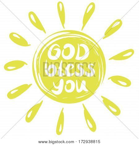 Hand lettering God Bless you with a yellow circle with rays. Biblical background. Christian poster. Postcard