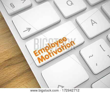 Business Concept: Employee Motivation on the Slim Aluminum Keyboard lying on Wood Background. Business Concept with Slim Aluminum Enter White Button on Keyboard: Employee Motivation. 3D Render.