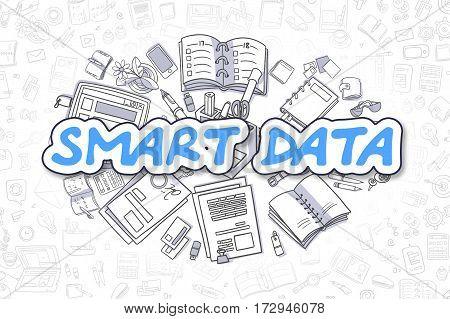 Smart Data - Sketch Business Illustration. Blue Hand Drawn Inscription Smart Data Surrounded by Stationery. Doodle Design Elements.