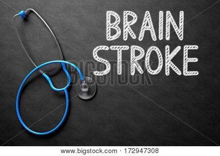 Medical Concept: Brain Stroke - Medical Concept on Black Chalkboard. Medical Concept: Black Chalkboard with Brain Stroke. 3D Rendering.