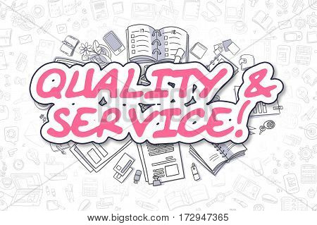 Quality And Service Doodle Illustration of Magenta Word and Stationery Surrounded by Cartoon Icons. Business Concept for Web Banners and Printed Materials.