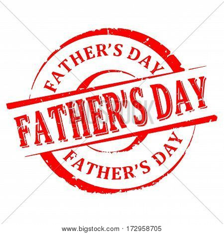 Scratched red round stamp with the inscription - Father's Day - vector