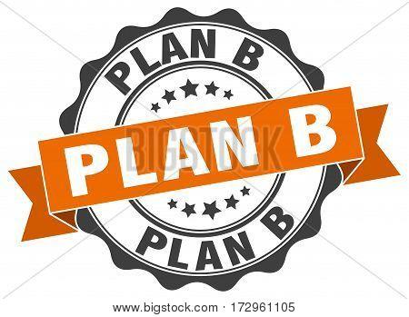 plan b. stamp. sign. seal. round. retro. ribbon