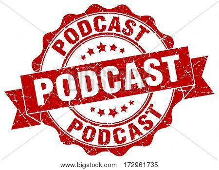 podcast. stamp. sign. seal. round. retro. ribbon