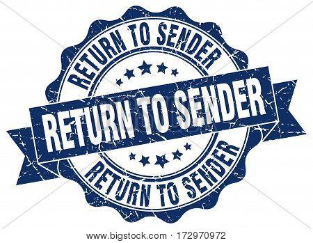 return to sender. stamp. sign. seal. round. retro. ribbon