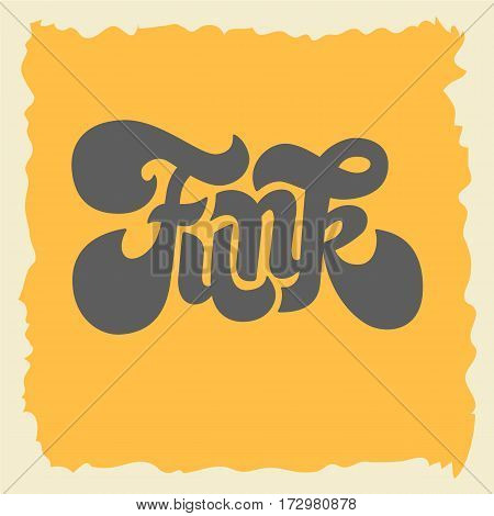 Funk Label Sign Custom Type Design Seventies Lettering. Vector Graphic.
