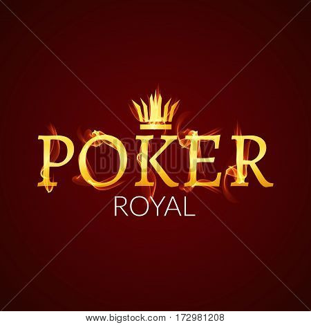 Poker casino poster logo template design. Royal golden poker room fire design template.