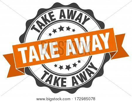 take away. stamp. sign. seal. round. retro. ribbon