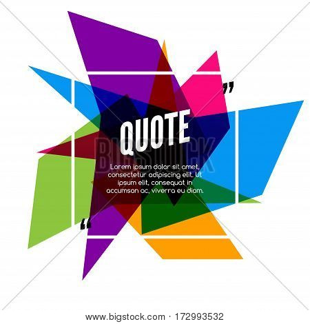 Vector colorful quote frame, colorful quote for modern design.